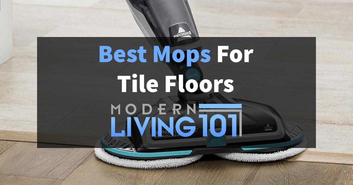 Best Mops For Tile Floors